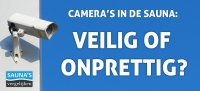 Camera's in de sauna: veilig of onprettig?